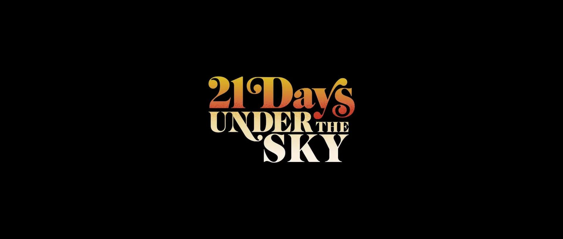 21 Days Under the Sky title design