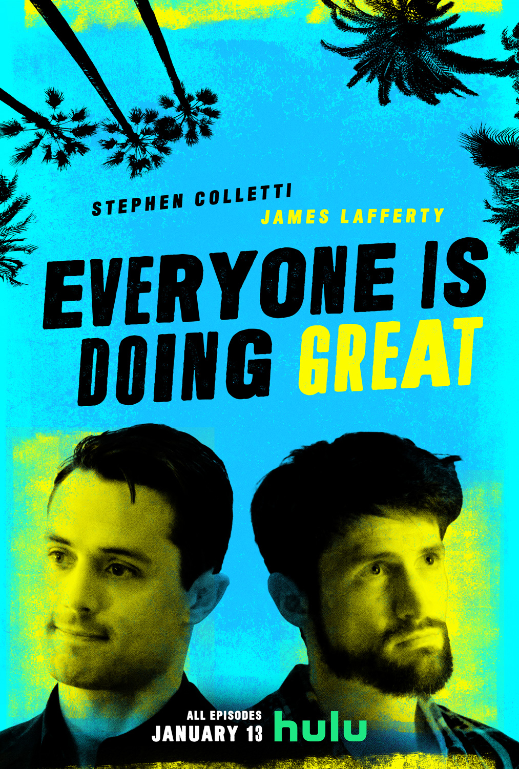 Everyone Is Doing Great TV Poster