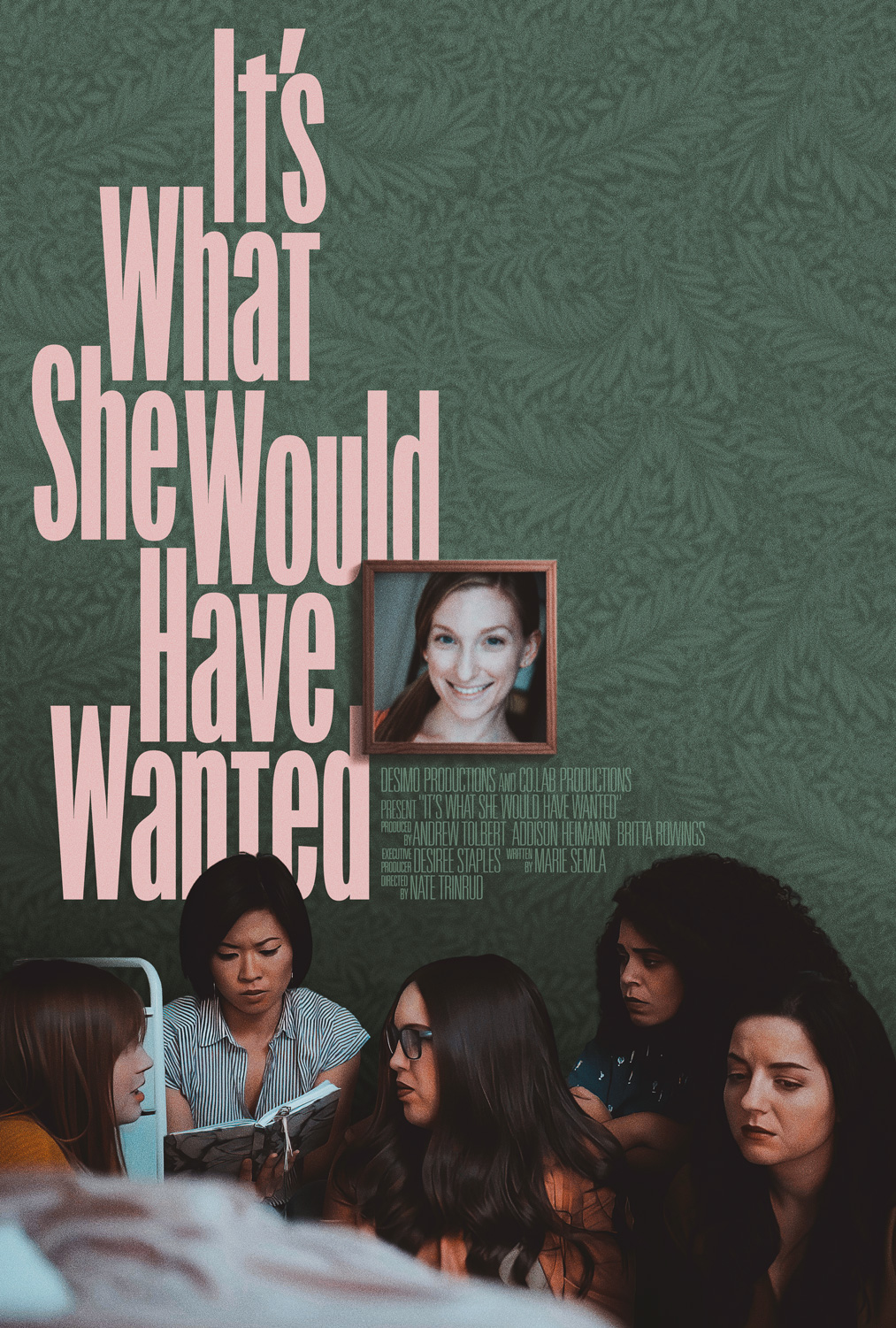 It's What She Would Have Wanted Movie Poster